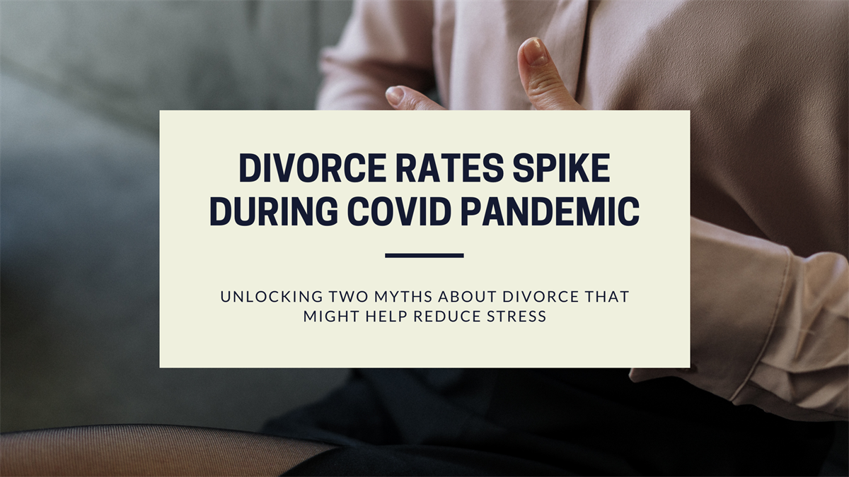 Divorce Rates Spike During COVID Pandemic
