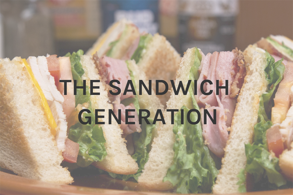 The Sandwich Generation - Squeezed in the Middle