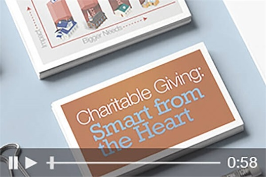 <strong>Charitable Giving: Smart from the Heart</strong>