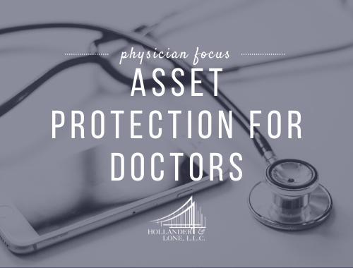 Asset Protection for Doctors