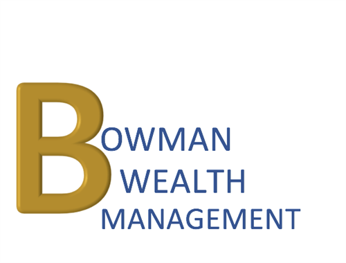 Bowman Wealth Management, a Fee Only Firm