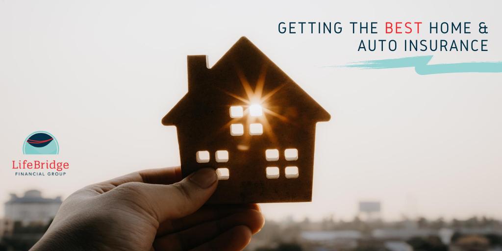 Getting the Best Home & Auto Insurance | LifeBridge ...