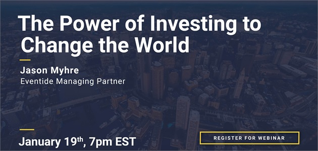 Webinar Replay: The Power of Investing to Change the World