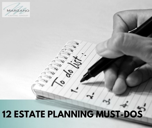 12 Estate Planning Must-Dos