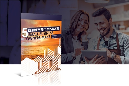5 Retirement Mistakes Small Business Owners Make