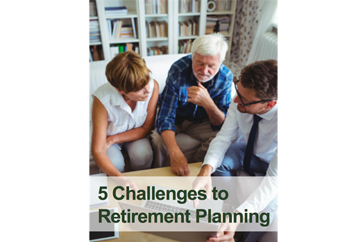 5 Challenges to Retirement Planning