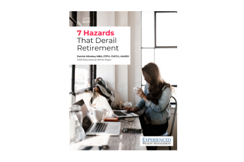 FREE E-Book 7 Hazards That Could Derail Your Retirement Plan!