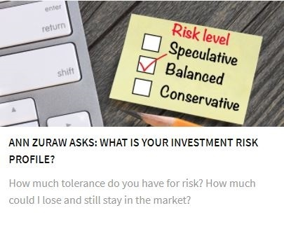 Ann Zuraw Asks: What is Your Investment Risk Profile