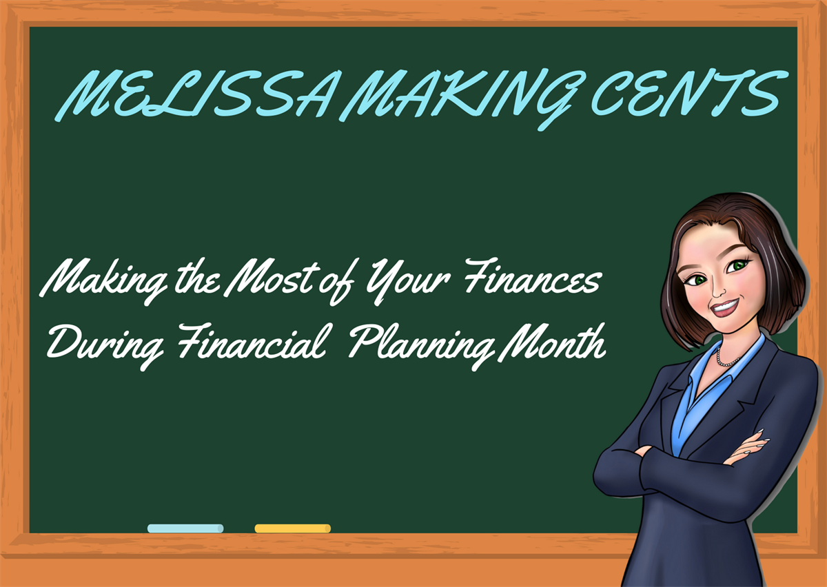 Making the Most of Your Finances During Financial Planning Month