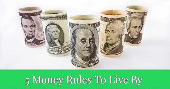 5 Money Rules To Live By