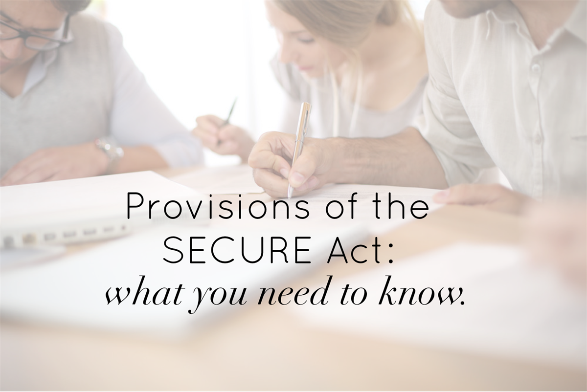 The SECURE Act: What you need to know