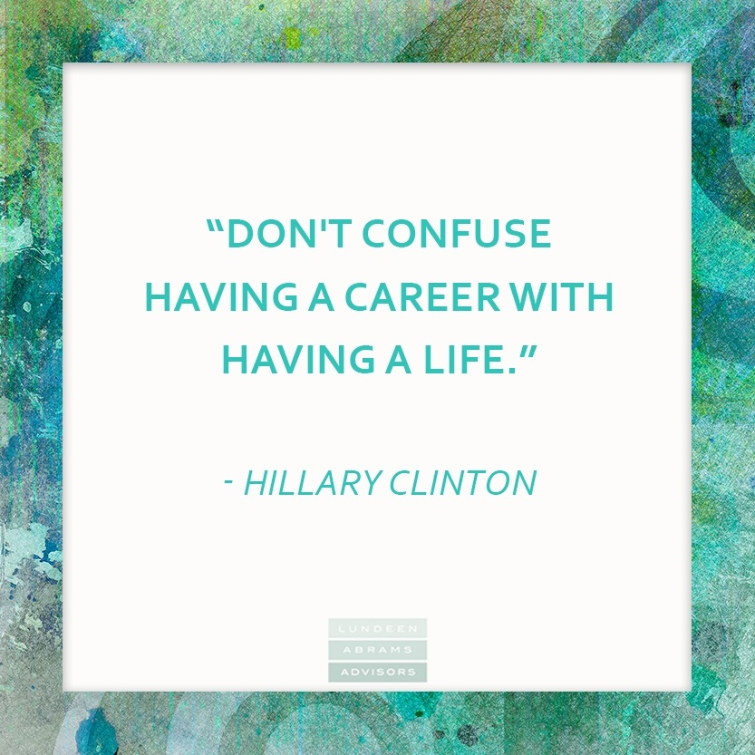 WednesdayWisdom from Hillary Clinton on Career and Life