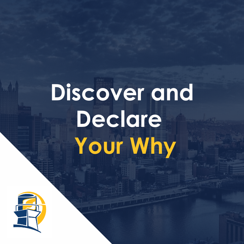Discover and Declare Your Why