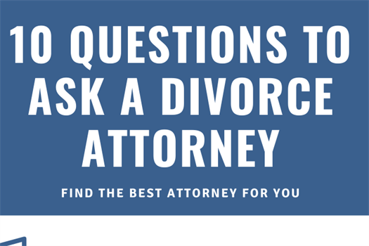 10 Questions to ask a Divorce Attorney