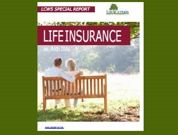 Life Insurance vs. Roth IRAs