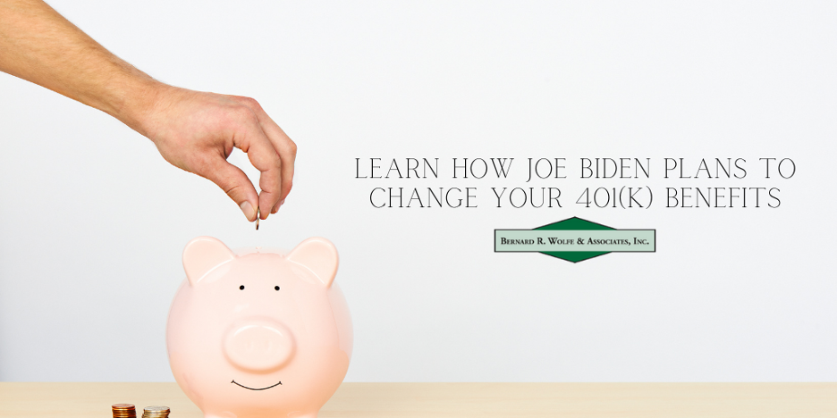 Learn how Joe Biden plans to change your 401(k) benefits