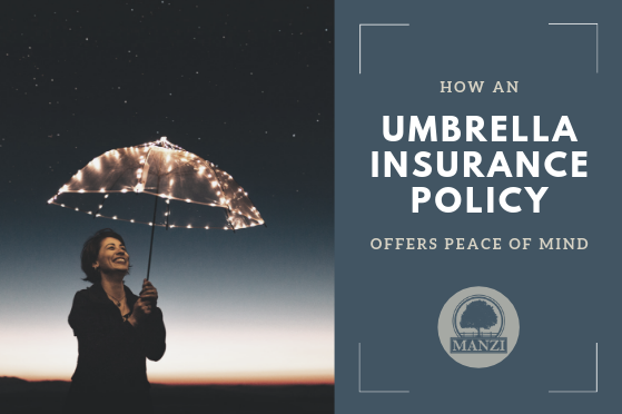 The Peace of Mind of an Umbrella Policy