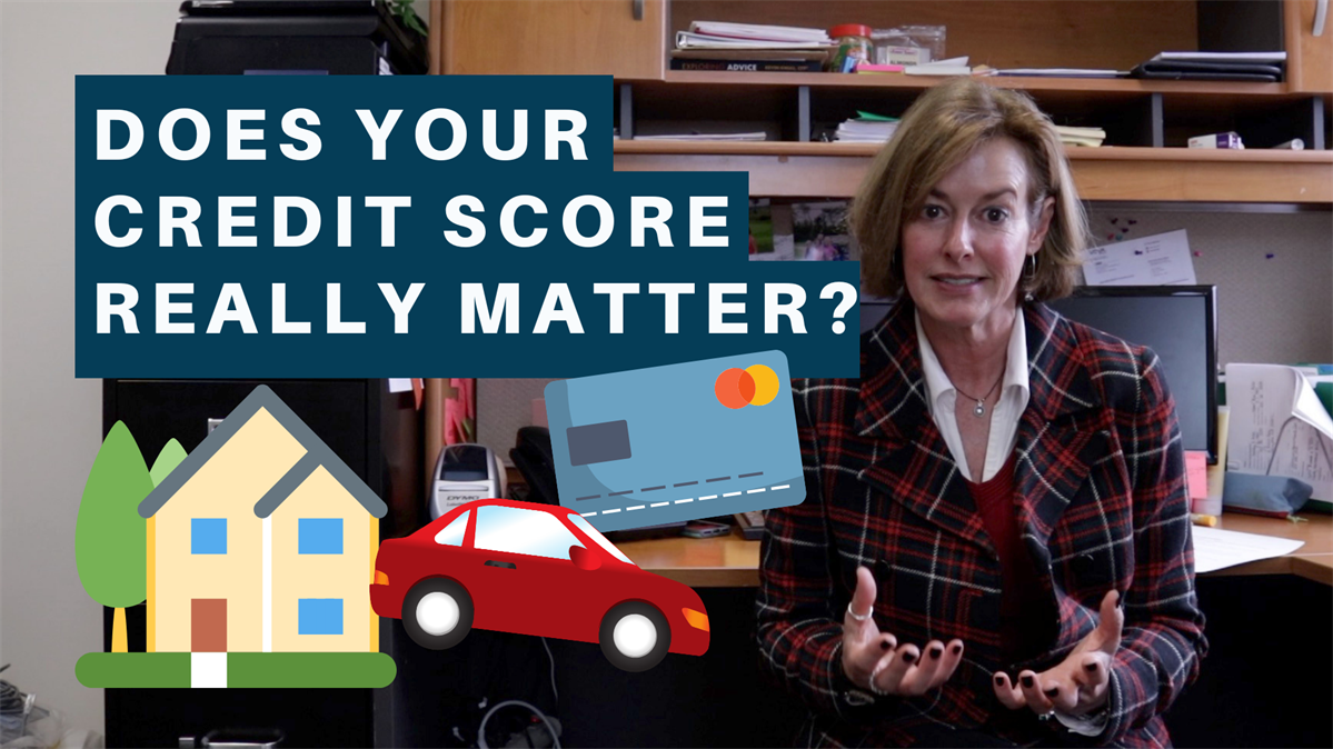 Does your credit score really matter? | Personal Financial Strategies