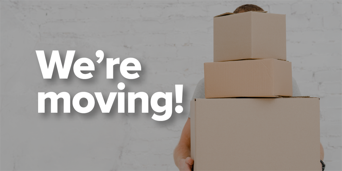 Attn: Aberdeen WA - We're Moving Locations