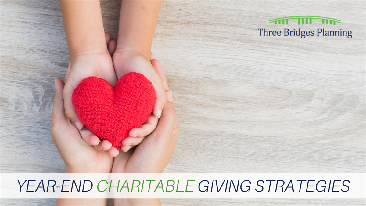 Year-End Charitable Giving Strategies