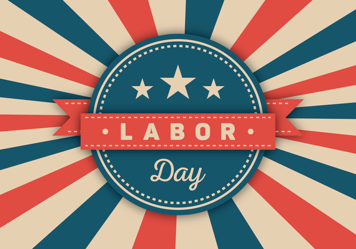 Holiday Greeting - Labor Day is an Important Day