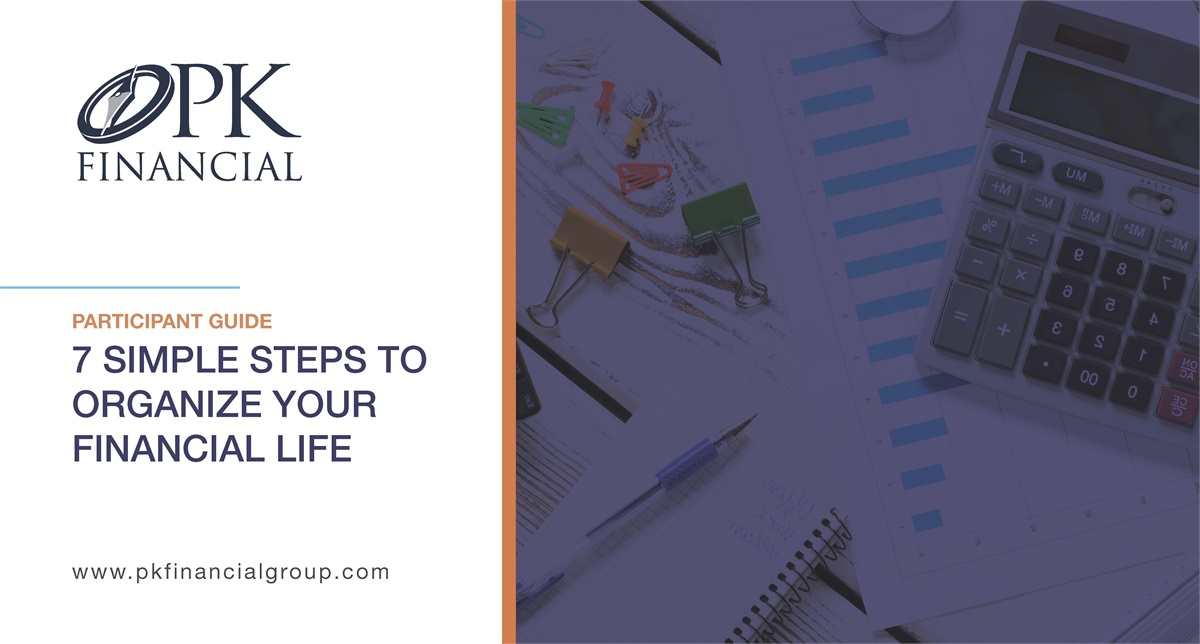 7 Simple Steps to Organize Your Financial Life