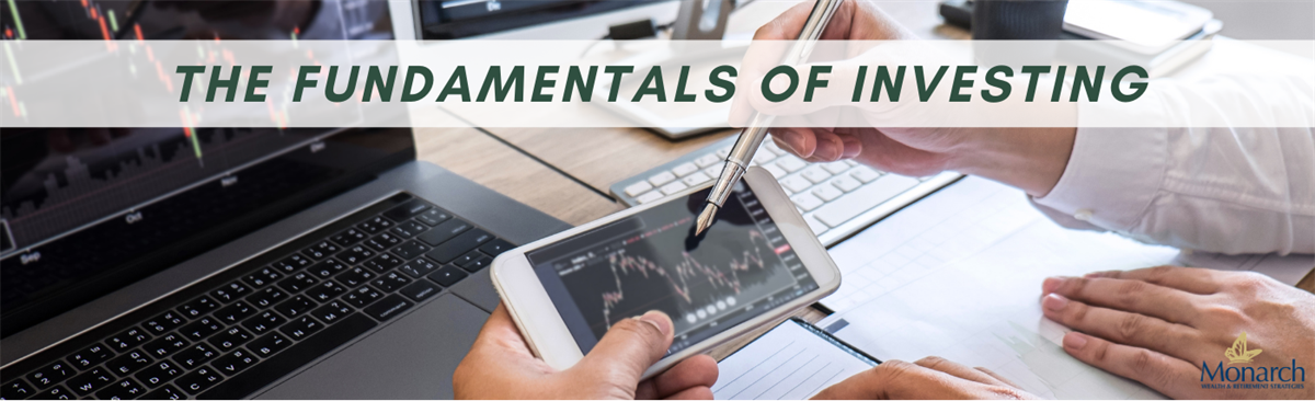 The Fundamentals of Investing – Do you Know Them?