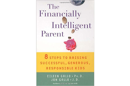 THE FINANCIALLY INTELLIGENT PARENT
