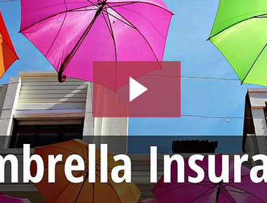 How Umbrella Insurance Can Protect You & Your Family