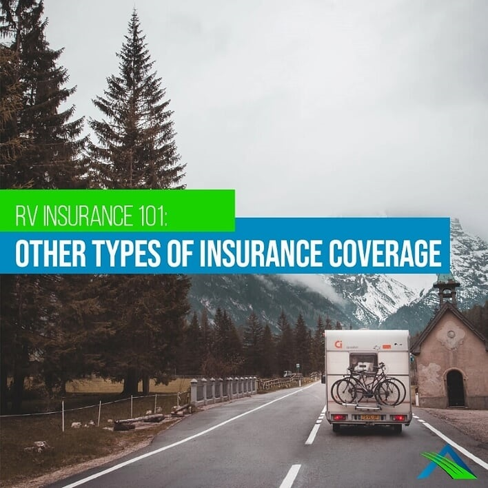 RV Insurance 101: Other Types of Insurance Coverage