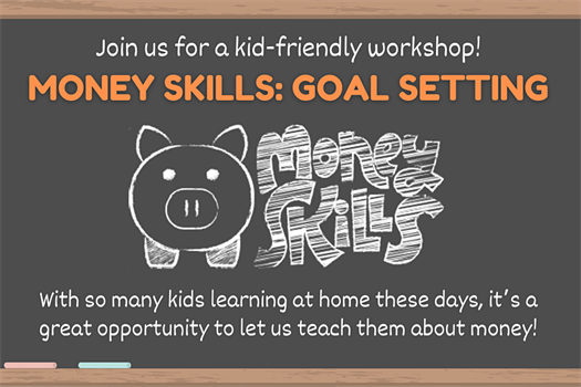 Webinar |Money Skills for Kids - Goal Setting (for kids age 9 –12 & parents