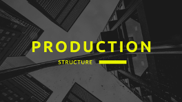 Market Update August 5: Production Structure
