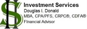 Douglas I Donald MBA, CPA, PFS, CRPC<sup><sup>&#174;</sup></sup>, CDFA<sup><sup>&#174;</sup></sup> - Financial Advisor Home
