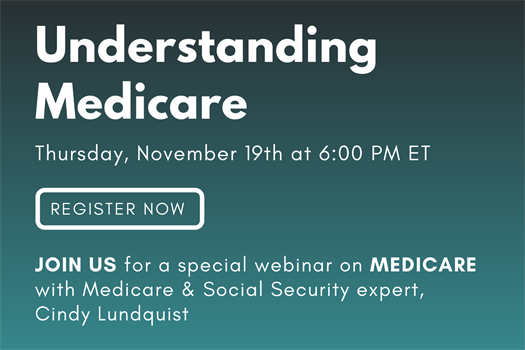 Join our Medicare Webinar on November 19th at 6 pm ET!