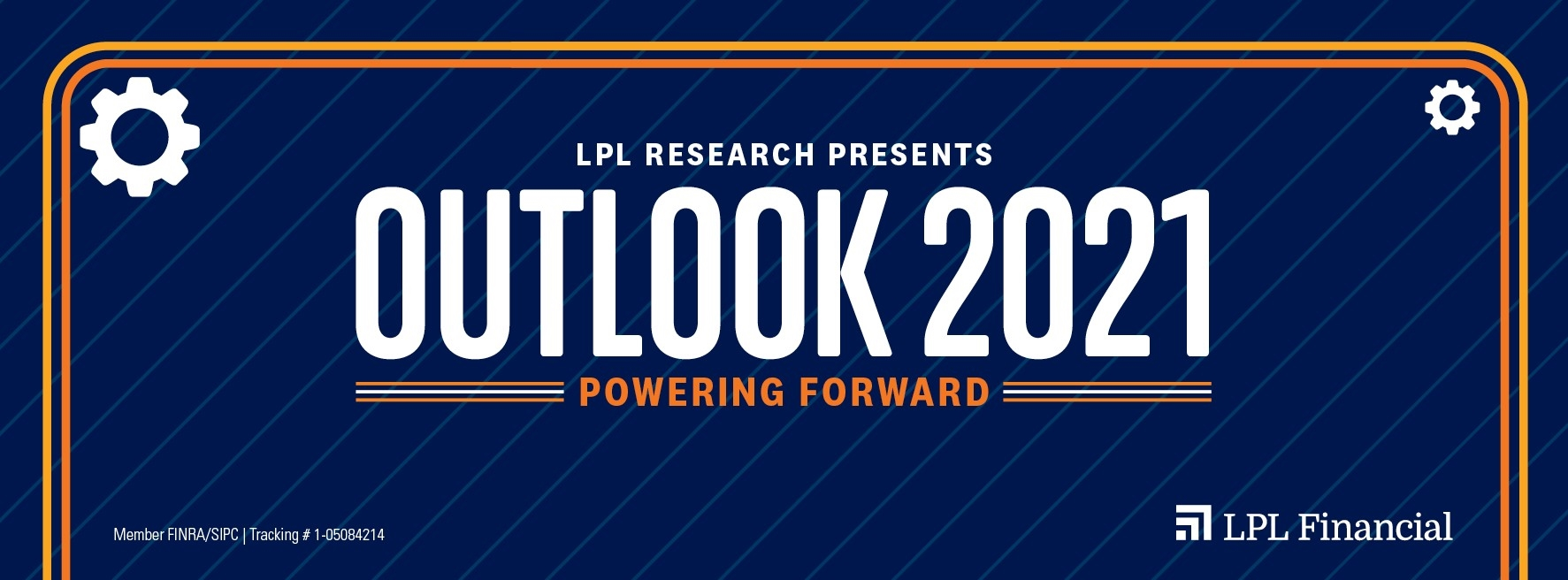 LPL RESEARCH OUTLOOK 2021