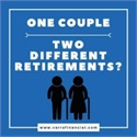 One Couple, Two Different Retirements?