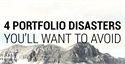 4 Portfolio Disasters You'll Want To Avoid
