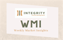 Weekly Market Insights: Fed Chair Says No Change For Now
