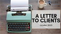 A Letter to Clients: October 2019