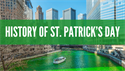 History of St. Patrick's Day