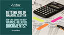 Getting Rid of Financial Clutter: How Long Should You Keep Finance-Related Documents?