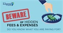 Beware of Hidden Fees and Expenses