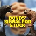 Bonds' Signal For Stocks