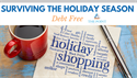 Surviving the Holiday Season Debt-Free