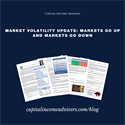 Market Volatility Update: Markets Go Up and Markets Go Down