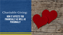 Charitable Giving: How it Affects You Financially as Well as Personally