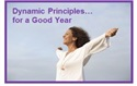 Dynamic Principles for a Good Year