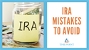 IRA Mistakes to Avoid