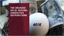 The Dreaded 401(k) Refund: Corrective Distributions