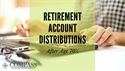 Retirement Account Distributions After Age 70½